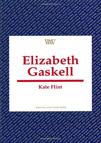 9780746307182: Elizabeth Gaskell (Writers and Their Work (Paperback))