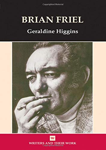 9780746308196: Brian Friel (Writers and Their Work (Paperback))