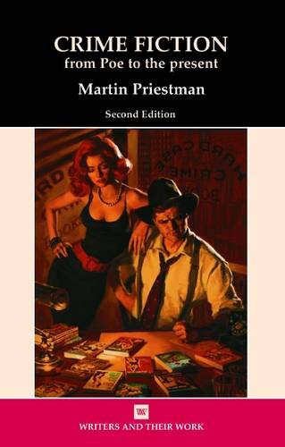 9780746308547: Crime Fiction: From Edgar Allan Poe to the Present Day (Writers & Their Work)