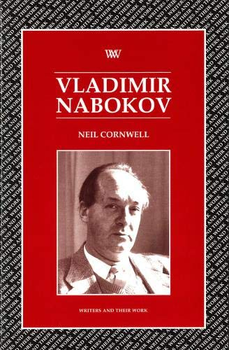 Vladimir Nabokov (Writers and Their Work (Paperback)) (074630868X) by Neil Cornwell