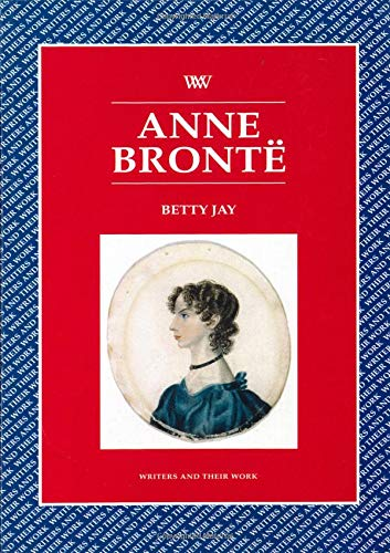 9780746309223: Anne Bronte (Writers and Their Work)