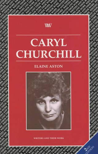 9780746309636: Caryl Churchill (Writers and their Work)
