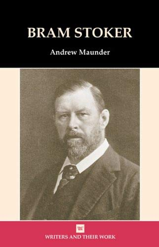 bram stokers literary works and biography