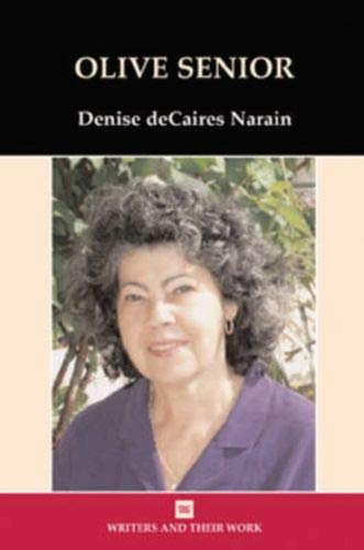 Olive Senior (Hardback): Denise Decaires Narain