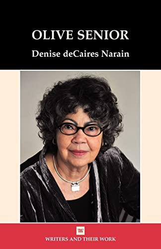 Olive Senior: Narain, Denise Decaires