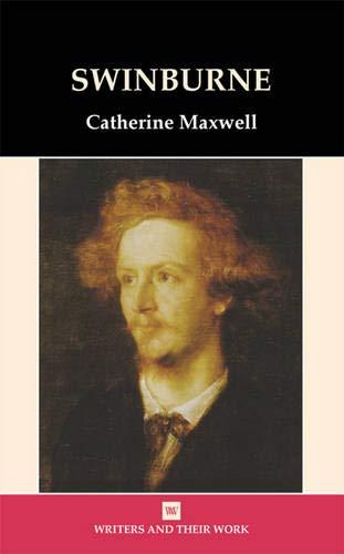 9780746311066: Algernon Swinburne (Writers and Their Work)