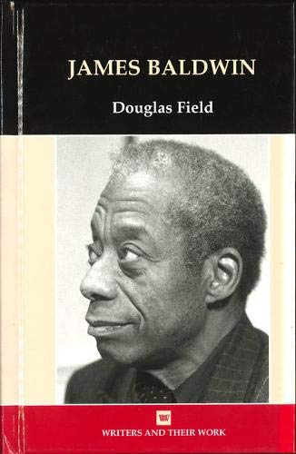 9780746312025: James Baldwin (Writers and Their Work (Hardcover))
