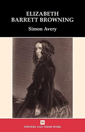 9780746312063: Elizabeth Barrett Browning (Writers and Their Work (Paperback))