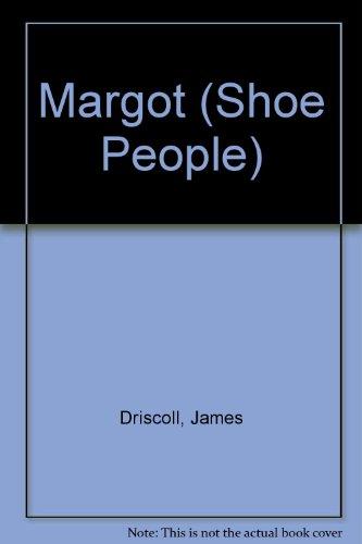 9780746700075: Margot (Shoe People)