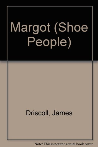 9780746700112: Margot (Shoe People)