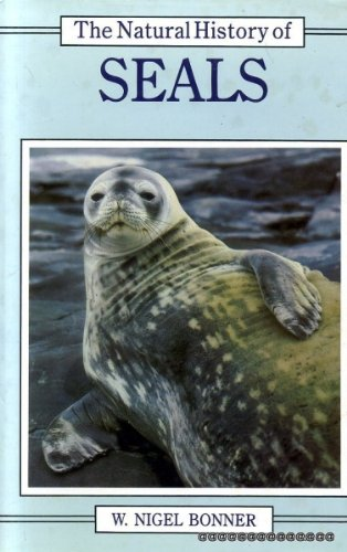 The Natural History of Seals (Christopher Helm Mammal Series)