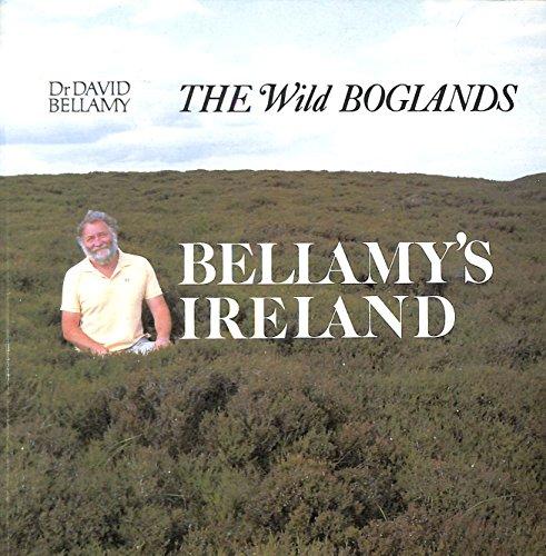 9780747002161: Bellamy's Ireland: The Wild Boglands