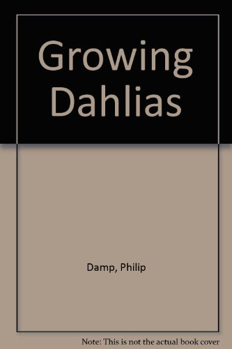 9780747006060: Growing Dahlias