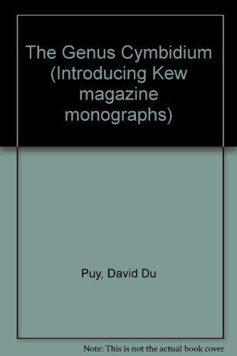 9780747006077: The Genus Cymbidium (Introducing Kew magazine monographs)