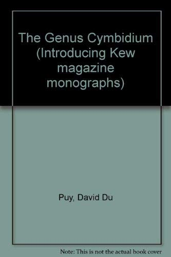 9780747006077: The Genus Cymbidium (Introducing Kew magazine monographs)