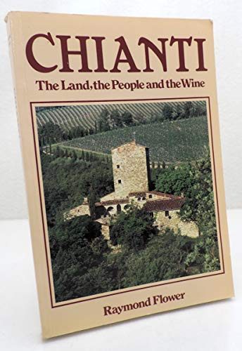 9780747010111: Chianti: The Land, the People and the Wine