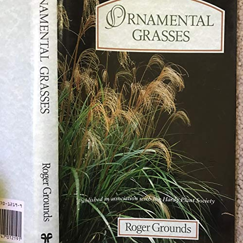 9780747012191: Ornamental Grasses (Hardy Plant Series)
