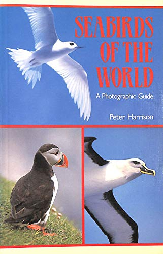 9780747014010: Seabirds of the World : A Photographic Guide