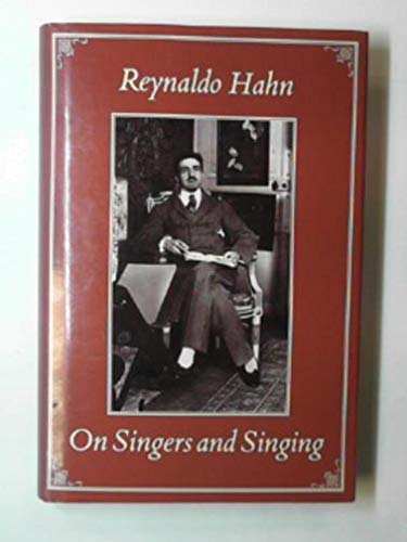 9780747014201: On Singers and Singing: Lectures and an Essay