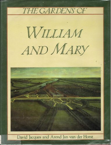 9780747016083: The Gardens of William and Mary