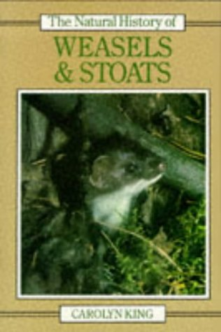 9780747018001: The Natural History of Weasels and Stoats