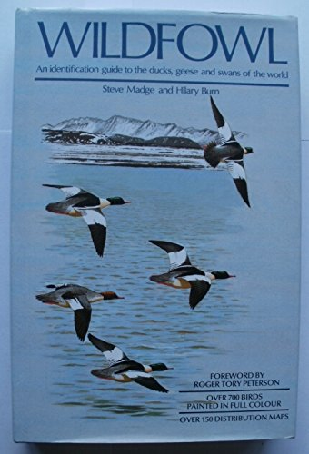 9780747022015: Wildfowl: An Identification to the Ducks, Geese and Swans of the World