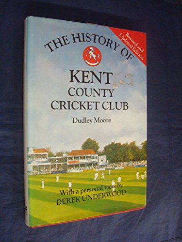 9780747022138: The History of Kent County Cricket Club (Christopher Helm County Cricket)
