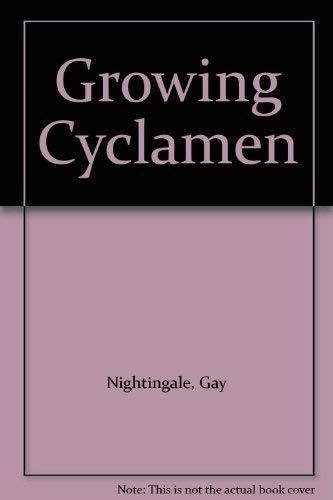 9780747024026: Growing Cyclamen