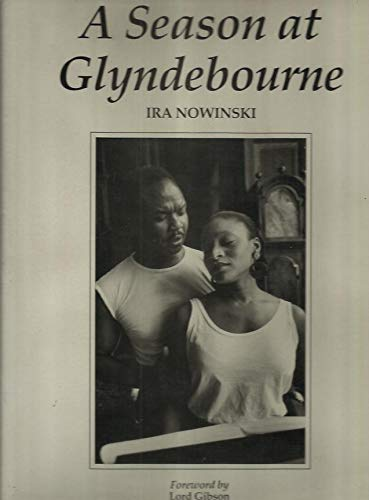 A Season at Glyndebourne (0747024073) by Nowinski, Ira