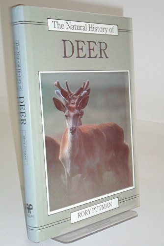 The Natural History of Deer (Christopher Helm Mammal Series)