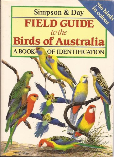 Field Guide to the Birds of Australia: Simpson, Ken