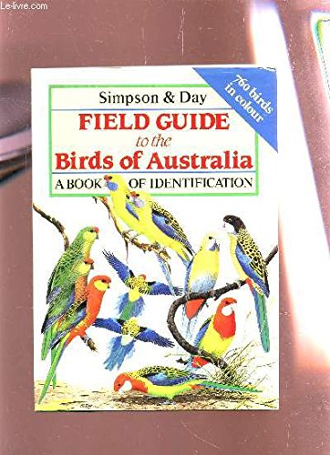 9780747030232: Field Guide to the Birds of Australia