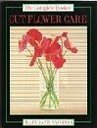 9780747032014: The Complete Book of Cut Flower Care