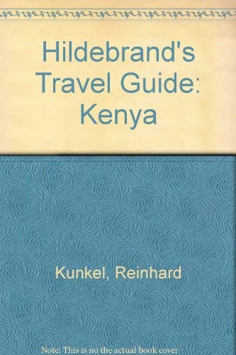 Hildebrand's Travel Guide: Kenya