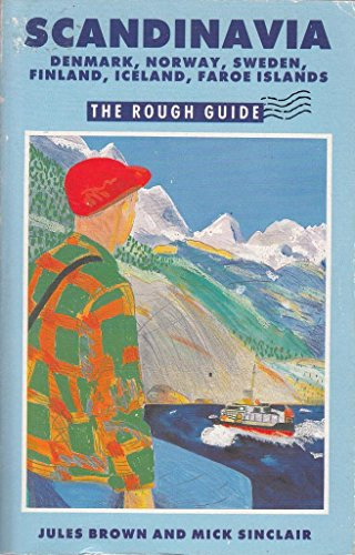 9780747102120: Scandinavia: Denmark, Norway, Sweden, Finland, Iceland, Faroe Islands:The Rough Guide (Rough Guide Travel Guides)