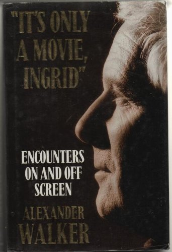 9780747200123: It's Only a Movie, Ingrid