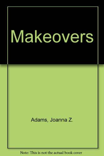Makeovers: Joanna Z Adams