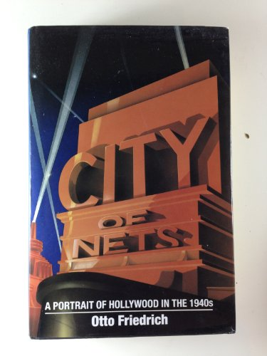 9780747200482: City of Nets: Portrait of Hollywood in the 1940's