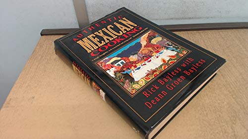 9780747201304: Authentic Mexican: Regional Cooking from the Heart of Mexico