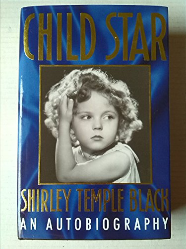 9780747201434: Child Star: An Autobiography