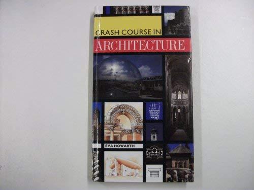 9780747201830: Crash Course in Architecture
