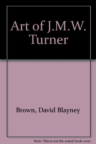 The Art of J.M.W Turner