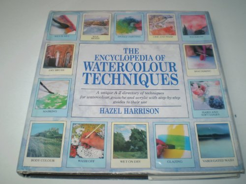 9780747202172: Encyclopedia of Watercolour Techniques