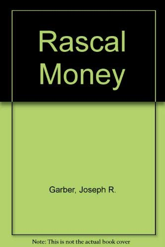 9780747202240: Rascal Money