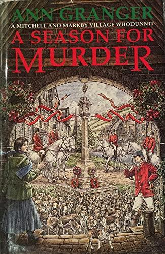 A Season for Murder: Granger, Ann