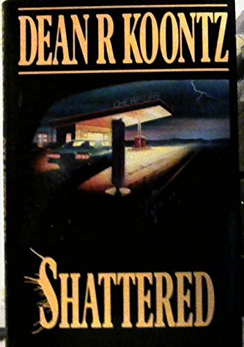 9780747202998: Shattered