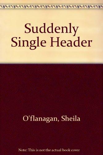 9780747203179: Suddenly Single Header
