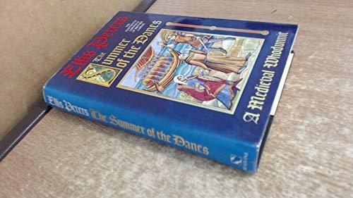 The Summer of the Danes The Eighteenth: Peters, Ellis [Pseud.