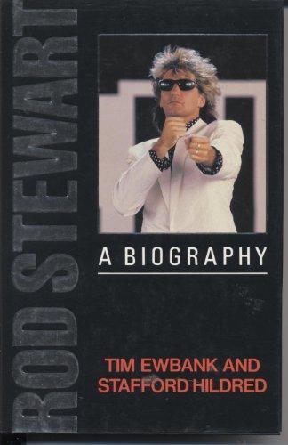 9780747203452: Rod Stewart: A Biography