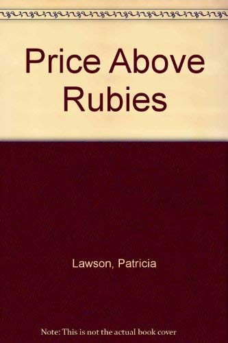 Price Above Rubies: Patricia Lawson